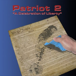 Patriot 2: A Celebration of Liberty